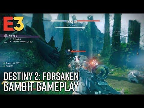 Destiny 2: Forsaken - Gambit Gameplay | E3 2018
