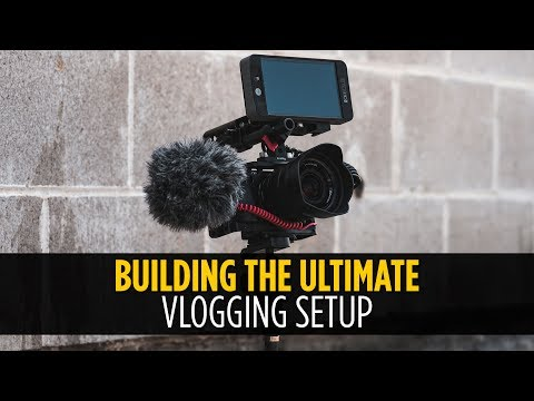 Ultimate Vlogging Setup Build