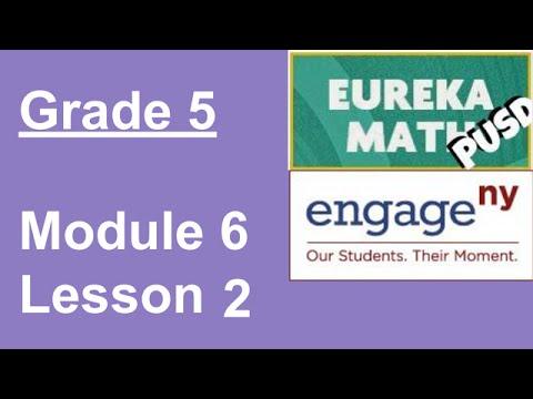 Eureka Math Grade 5 Module 6 Lesson 2