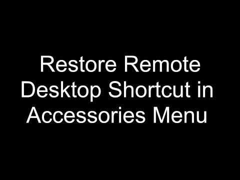 Restore Remote Desktop Link To Accessories Folder