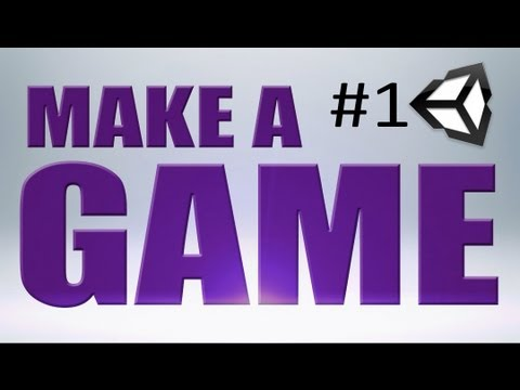 1. MAKE a GAME Basics (Unity)