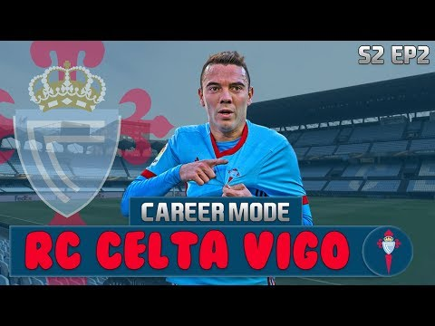 FIFA 18 Celta Vigo Career Mode | S2 Ep2 | £70M SPENT IN THIS EPISODE!