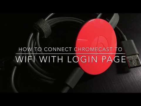 How to connect Chromecast to hotel or dorm room wifi with security/login page