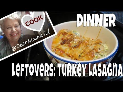 Leftovers: Turkey Lasagna ~ DearMamaSal