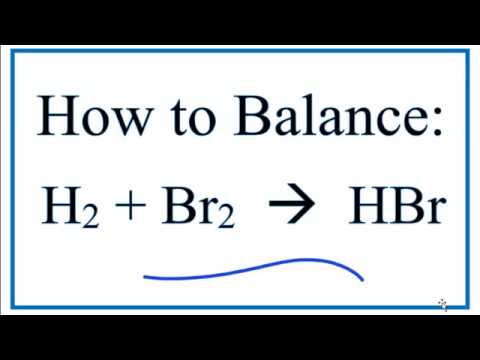 How to Balance  H2 + Br2 = HBr