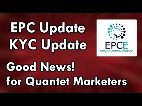EPC Update |  KYC Update | Good News for Quantet Marketers