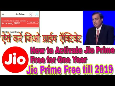 How to Activate Jio Prime Free for one Year || Jio Prime Free Till 2019 || Jio Latest News || Jio