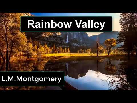 Rainbow Valley by Lucy Maud Montgomery | Full Audiobook with subtitles