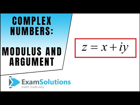 Complex Numbers : Modulus and Argument : ExamSolutions