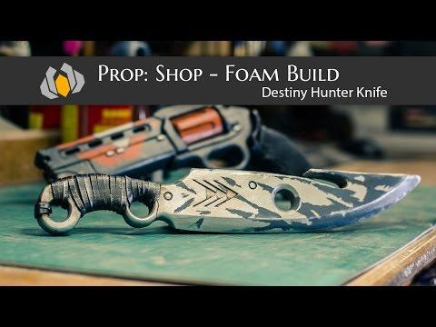 Prop: Shop - Destiny Hunter Knife Foam Prop Build