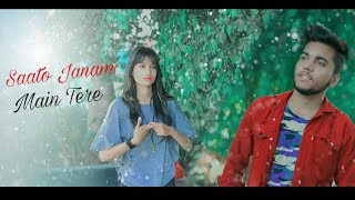 Sun Meri Shehzadi | Saato Janam Main Tere | New Songs 2020 | Sad Songs | Latest Hindi Songs |