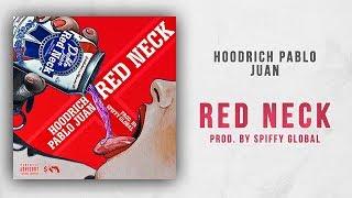 Hoodrich Pablo Juan Red Neck