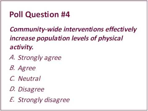 Do community wide interventions increase population levels of physical activity: What's the evidence