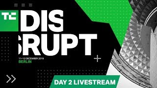 Live from Disrupt Berlin 2019 Day 2