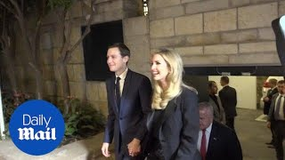 Ivanka and Jared in Jerusalem for the opening of new U.S. Embassy - Daily Mail