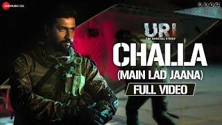Challa (Main Lad Jaana) - Full Video | URI | Vicky Kaushal , Yami Gautam | Shashwat S, Romy & Vivek