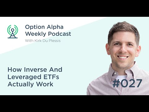 How Inverse And Leveraged ETFs Actually Work - Show #027