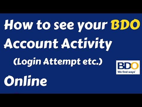 How to see your BDO Account Activity Online (Login Attempt, etc)