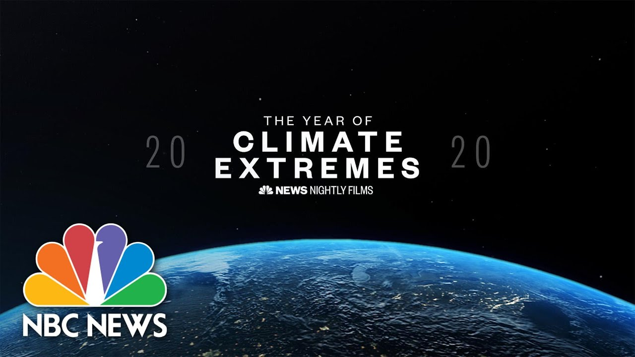 2020: The Year Of Climate Extremes | Nightly News Films