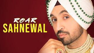 SAHNEWAL : DILJIT DOSANJH ( Official Audio ) Jatinder Shah | Ranbir Singh | Famous Studios