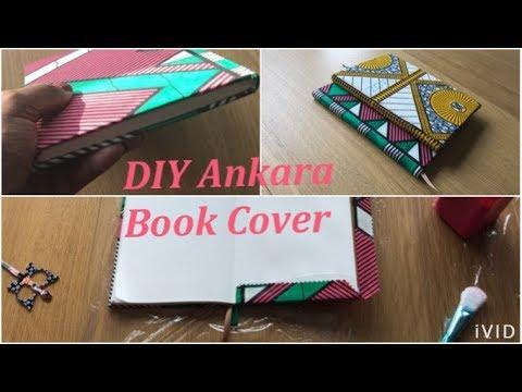 DIY book cover made with Ankara