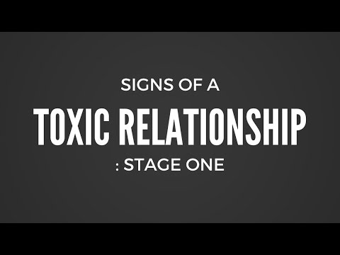 Signs of A Toxic Relationship: Stage 1