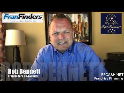 Rob Bennett - FranFinders Testimonial for First Financial - SBA Franchise Funding
