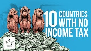 Top 10 Countries With 0 Income Tax