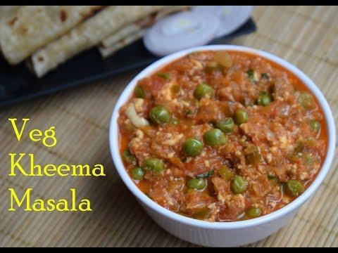 Veg Kheema Masala  Keema Masala Recipe  Veg Kheema Keema Masala Easy Vegetarian Main course Recipe