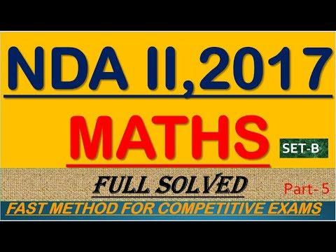NDA-II 2017 ||SET-B|| MATHS VIDEO SOLUTIONS||PART-5 ||held on 10th sept