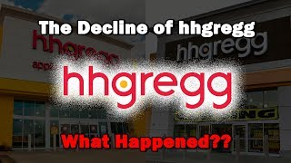 The Decline of hhgregg...What Happened?