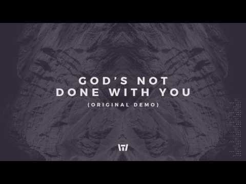 Tauren Wells - God's Not Done With You (Original Demo) (Official Audio)
