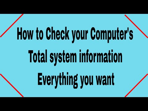 How to Check your Computer's Total System Information (EVERYTHING)