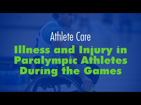 Dr. Cheri Blauwet: Illness and Injury in Paralympic Athletes during the Games