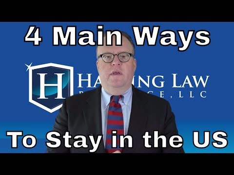 4 Main Ways to Stay in the United States