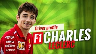 EVERYTHING YOU NEED TO KNOW ABOUT F1'S CHARLES LECLERC