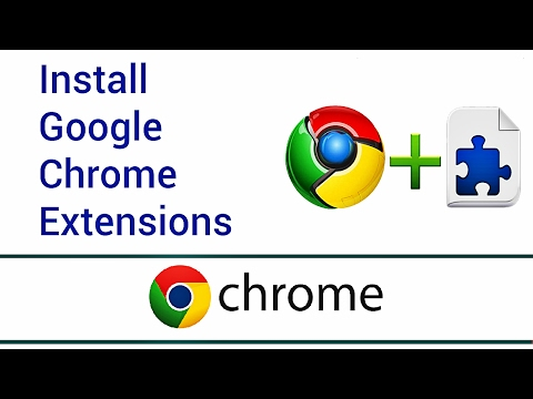 How To Install Google Chrome Extensions