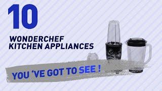 Wonderchef Kitchen Appliances // New & Popular 2017
