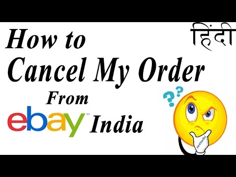 How to cancel my order from ebay india in Hindi