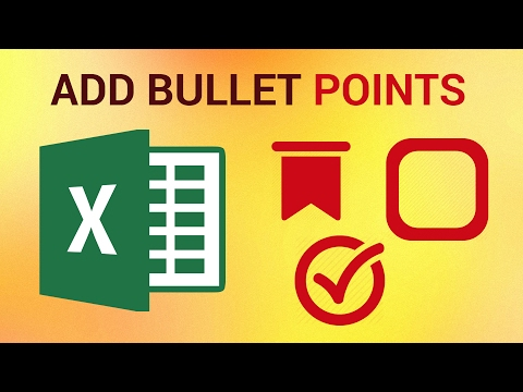 How to Add Bullet Points List to Excel 2016