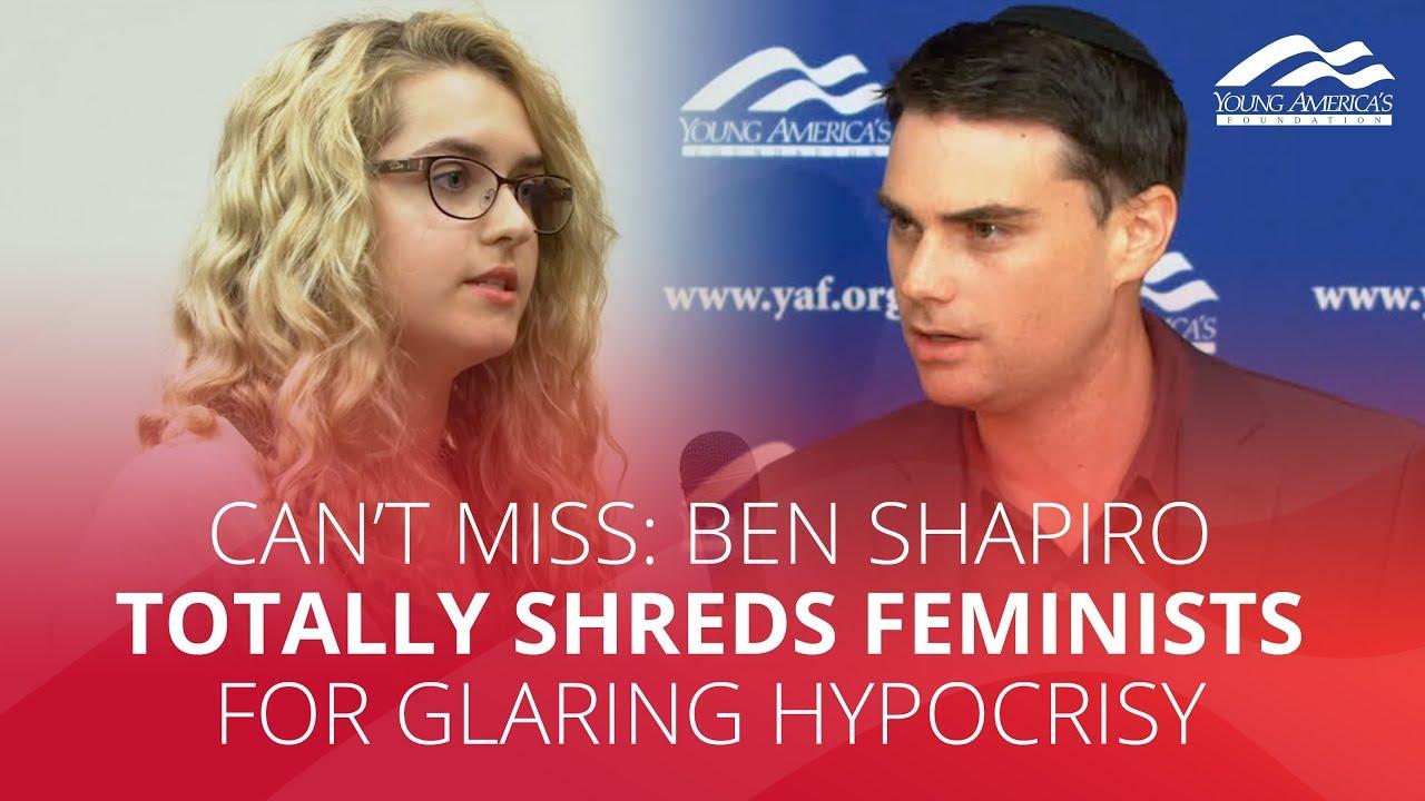 CAN'T MISS: Ben Shapiro totally shreds feminists for glaring hypocrisy