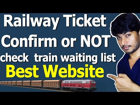 How to Check train Waiting List & Railway Ticket Confirm or NOT