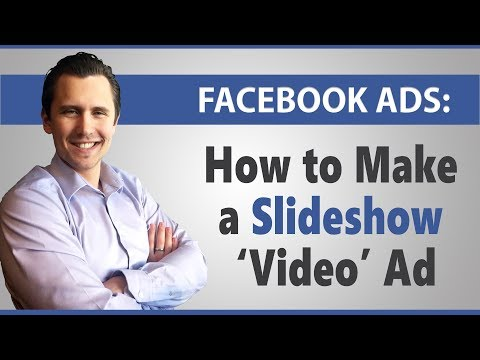 Facebook Ads: Don't Want to Make a Video? Make a Slideshow Instead (Cool Alternative)!