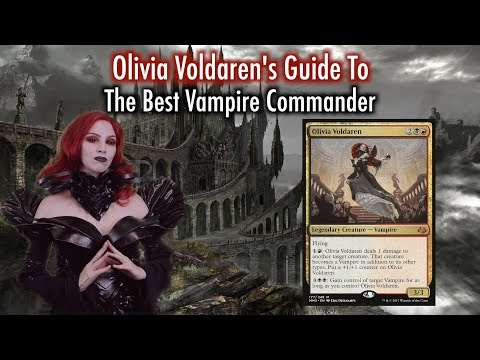 MTG - Olivia Voldaren's Guide To The Best Vampire Commander for Magic: The Gathering