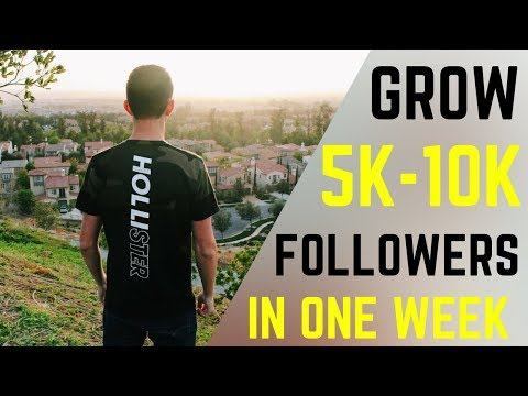 HOW TO GROW ON INSTAGRAM TO 5K FOLLOWERS IN 1 WEEK 2018 | GROW ORGANICALLY On INSTAGRAM In 2018