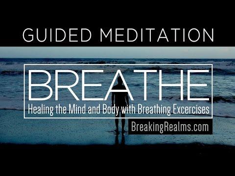 Guided Meditation: Breathing Exercise for Healing [Breathe]