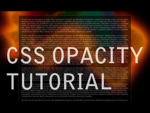 How to Render Transparent Web Site Elements : CSS Opacity Tutorial