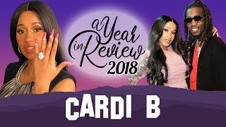 Cardi B   2018 Year In Review   Engagements to Offset, Invasion of Privacy, Baby Kulture, Nicki Beef