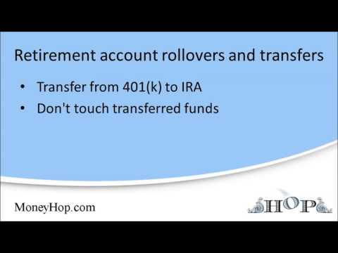 Retirement account rollovers and transfers
