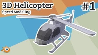 Blender 3D | Low Poly - Helicopter - SpeedModeling - #01